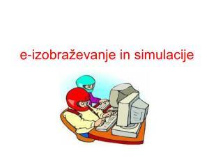 e-izobraževanje in simulacije
