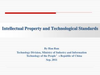 Intellectual Property and Technological Standards