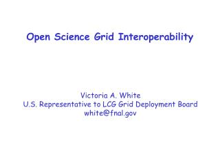 Open Science Grid Interoperability