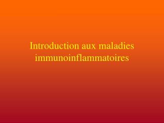 Introduction aux maladies immunoinflammatoires