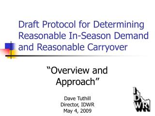 Draft Protocol for Determining Reasonable In-Season Demand and Reasonable Carryover