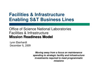Facilities & Infrastructure Enabling S&T Business Lines