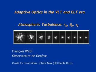 Atmospheric Turbulence: r0, 0, 0
