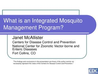 What is�an Integrated Mosquito Management�Program?