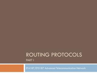 Routing protocols Part I
