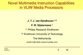 Novel Multimedia Instruction Capabilities in VLIW Media Processors