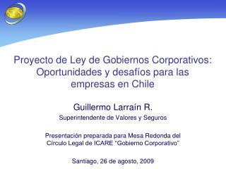 Proyecto de Ley de Gobiernos Corporativos: Oportunidades y desafíos para las empresas en Chile