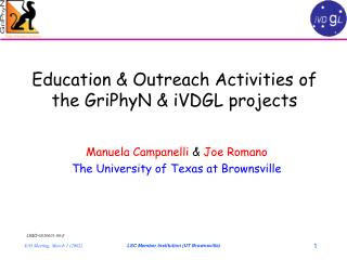 Education & Outreach Activities of the GriPhyN & iVDGL projects