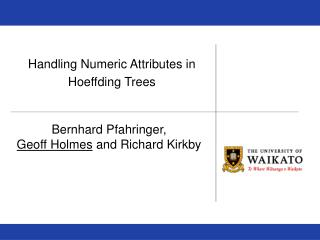 Handling Numeric Attributes in  Hoeffding Trees
