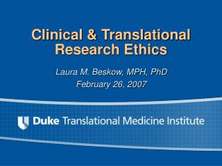 Clinical & Translational Research Ethics
