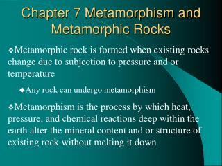 Chapter 7 Metamorphism and Metamorphic Rocks