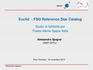 Euclid  - FSG Reference Star Catalog Studio di fattibilità per  Thales Alenia Space Italia