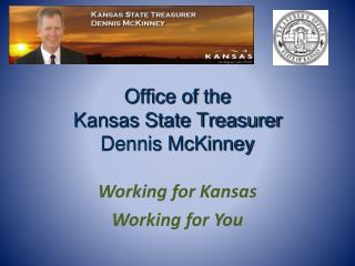 Office of the Kansas State Treasurer Dennis McKinney