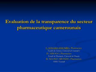 Evaluation de la transparence du secteur pharmaceutique camerounais