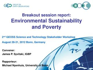 Breakout session report: Environmental Sustainability and Poverty