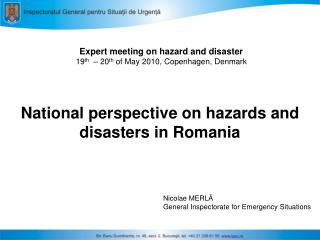 Expert meeting on hazard and disaster 19 th   – 20 th  of May 2010, Copenhagen, Denmark