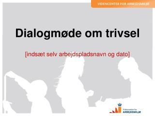 Dialogmøde om trivsel