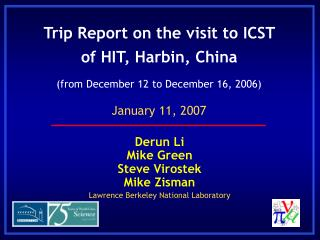 Trip Report on the visit to ICST of HIT, Harbin, China