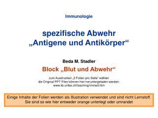 Immunologie  spezifische Abwehr  Antigene und Antik rper