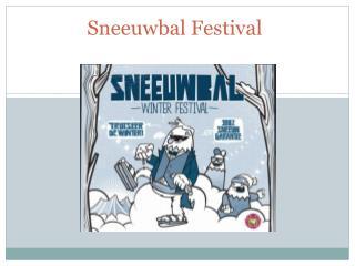 Sneeuwbal  Festival