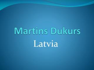 Martins  Dukurs