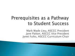 Prerequisites as a Pathway to Student Success