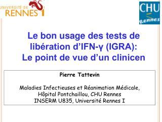 Pierre Tattevin Maladies Infectieuses et Réanimation Médicale, Hôpital Pontchaillou, CHU Rennes