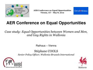 AER Conference on Equal Opportunities Vienna, AT � May 8, 2012