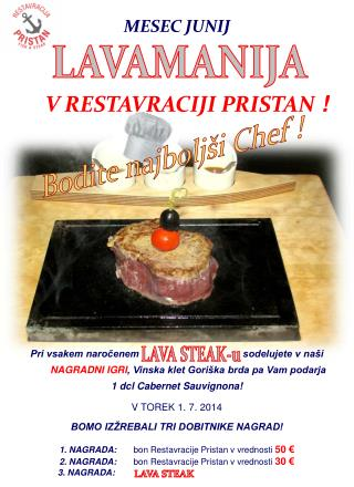 LAVA STEAK