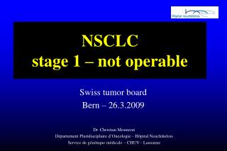 NSCLC stage 1 – not operable
