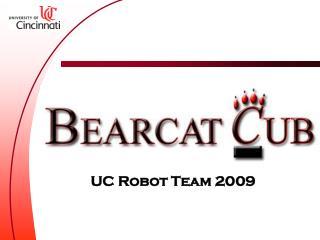 UC Robot Team 2009