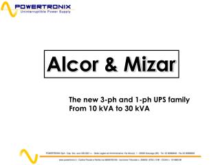 The new 3-ph and 1-ph UPS family From 10 kVA to 30 kVA
