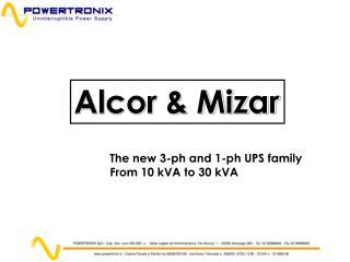 The new 3-ph and 1-ph UPS family From 10 kVA to 30 kVA