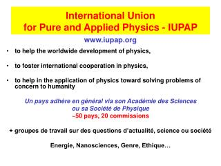 International Union  for Pure and Applied Physics - IUPAP