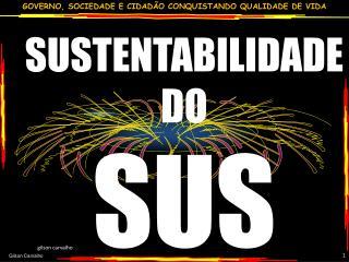 SUSTENTABILIDADE DO  SUS