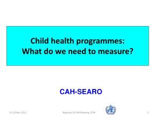 Child health programmes: What do we need to measure?