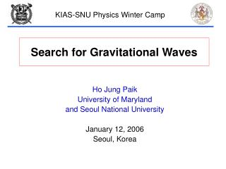 Search for Gravitational Waves