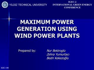 MAXIMUM POWER GENERATION USING WIND POWER PLANTS