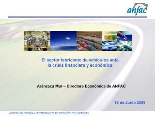 El sector fabricante de vehículos ante  la crisis financiera y económica