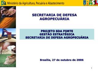 SECRETARIA DE DEFESA AGROPECUÁRIA