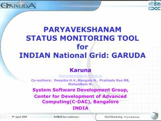 PARYAVEKSHANAM  STATUS MONITORING TOOL  for INDIAN National Grid: GARUDA