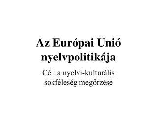 Az Európai Unió nyelvpolitikája