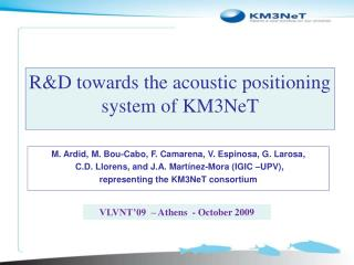 R&D towards the acoustic positioning system of KM3NeT
