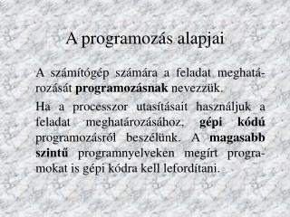 A programozás alapjai