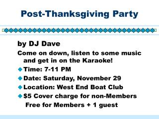 Post-Thanksgiving Party