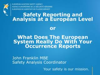 John Franklin MBE Safety Analysis Coordinator