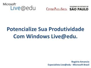 Potencialize Sua Produtividade  Com Windows Liveedu.