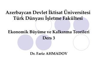 Azerbaycan Devlet  İktisat Üniversitesi Türk Dünyası İşletme Fakültesi