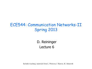 ECE544: Communication Networks-II Spring 2013