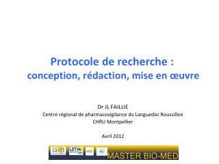 Protocole de recherche :  conception, r�daction, mise en �uvre
